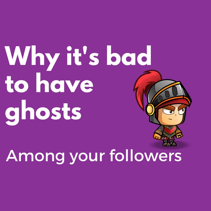 Why it's bad to have ghosts (bots) among your followers.