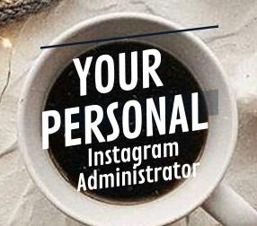Your Personal Instagram Administrator