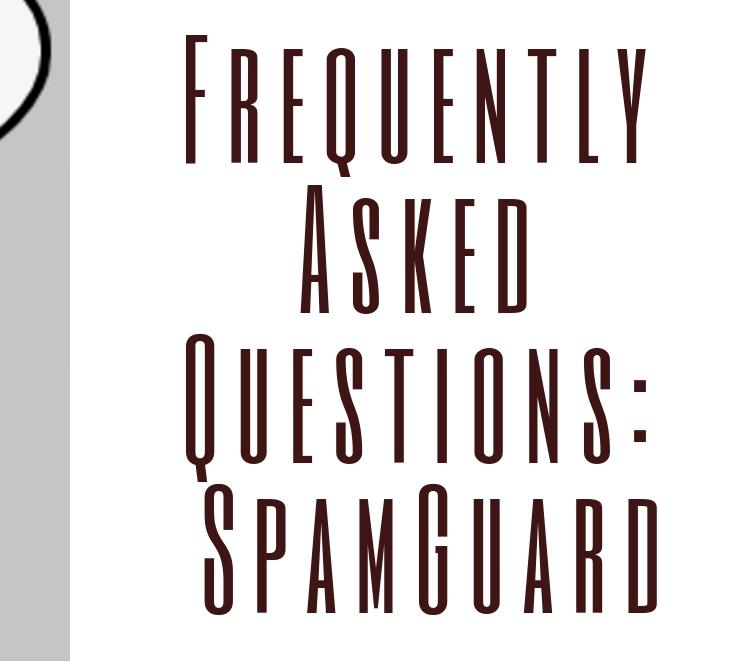 Frequently Asked Questions: SpamGuard