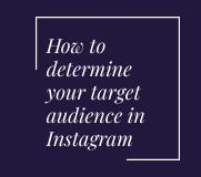 How to determine your target audience in Instagram