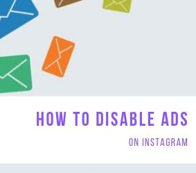 How to disable ads on Instagram