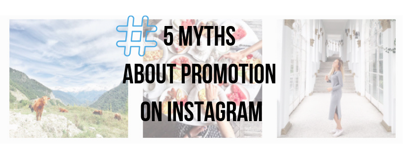 Five myths about promotion on Instagram
