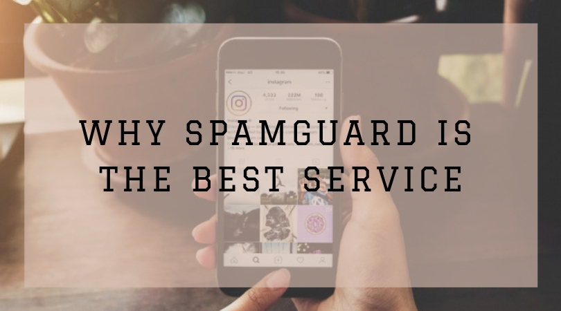 Why Spamguard is the best service for spam protection on Instagram?
