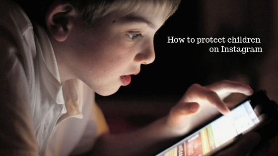 How to protect children from inappropriate content and comments on Instagram