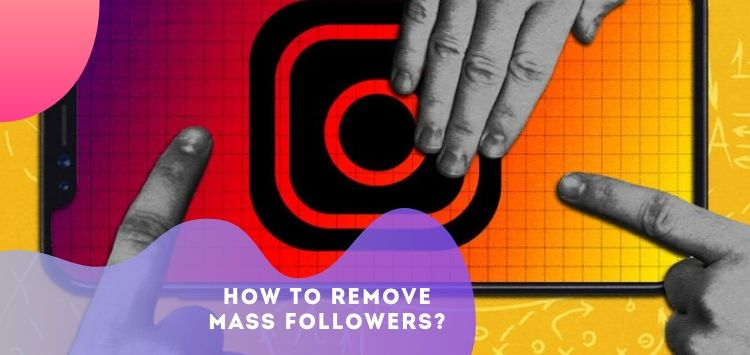 How to remove mass followers?