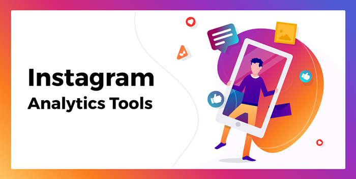 Top Useful Analytics Tools for Instagram